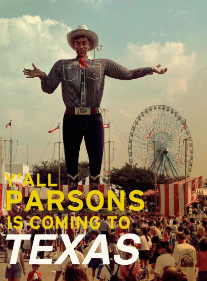 Parsons is coming to TEXAS!